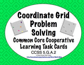 Common Core Math Task Cards (5th Grade): Coordinate Grid Problem Solving 5.G.A.2