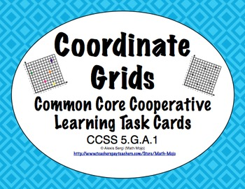 Common Core Math Task Cards (5th Grade): Coordinate Grids 5.G.A.1