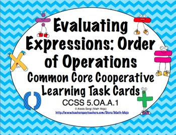 Common Core Math Task Cards (5th Grade): Evaluating Expressions CCSS 5.OA.A.1