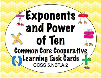 Common Core Math Task Cards (5th Grade): Exponents and Power of Ten 5.NBT.A.2