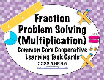Common Core Math Task Cards (5th Grade): Fraction Problem Solving 5.NF.B.6