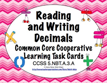 Common Core Math Task Cards (5th Grade): Reading and Writing Decimals 5.NBT.A.3