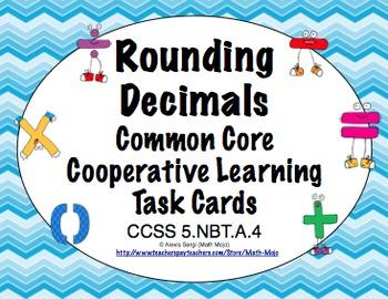Common Core Math Task Cards (5th Grade): Rounding Decimals 5.NBT.A.4
