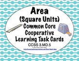 Common Core Math Task Cards Area (Square Units) CCSS 3.MD.5