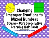 Common Core Math Task Cards - Changing Improper Fractions to Mixed Numbers