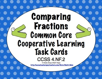 Common Core Math Task Cards - Comparing Fractions CCSS 4.NF.2