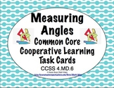 Common Core Math Task Cards - Measuring Angles CCSS 4.MD.6