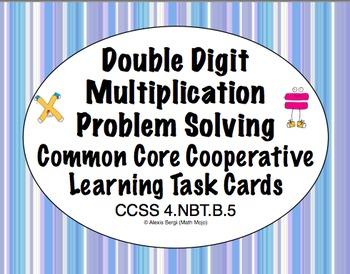 Common Core Math Task Cards Multiplication  (Double Digit)  CCSS 4.NBT.B.5