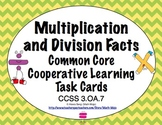 Common Core Math Task Cards - Multiplication and Division Facts CCSS 3.OA.7