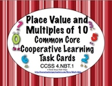 Common Core Math Task Cards- Place Value and Multiples of 10 CCSS 4.NBT.1