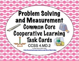 Common Core Math Task Cards - Problem Solving and Measurement CCSS 4.MD.2