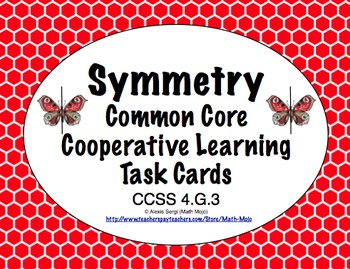 Common Core Math Task Cards - Symmetry CCSS 4.G.3