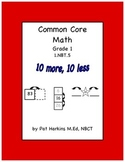 Common Core Math  Ten More, Ten Less 1.NBT.C.5 Grade 1