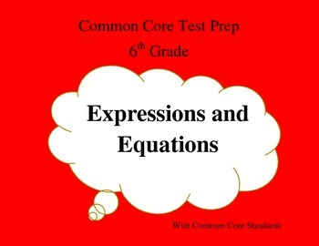 Common Core Math Test Prep 6th Grade Expression & Equation