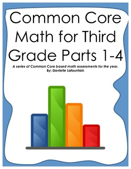 Common Core Math: Third Grade Assessment Series