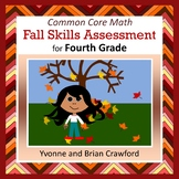 Fall No Prep Math Assessment - Fourth Grade Common Core