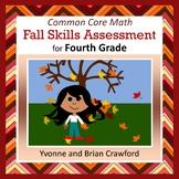 Fall No Prep Math Assessment - Fourth Grade Common Core