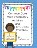 Common Core Math Vocabulary Activities and Differentiated