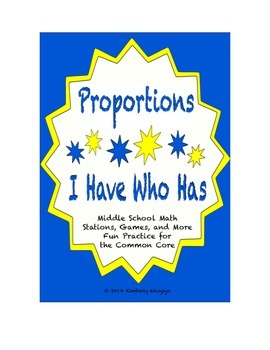 """Common Core Math Stations and Games - Proportions """"I Have"""