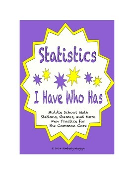 Common Core Math Stations and Games - Statistics and Probability I Have Who Has