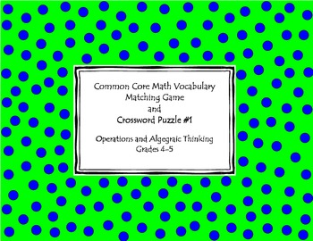Common Core Math Vocabulary Matching Game and Crossword Puzzle #1