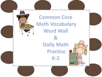 Common Core Math Vocabulary Word Wall & Daily Math Practice for K-2 (EDITABLE)