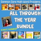 Math Word Problems:  All Through The Year Bundle!