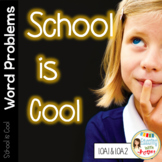 Common Core Math Word Problems: School is Cool!
