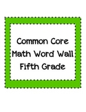 Common Core Math Word Wall Vocabulary Fifth Grade