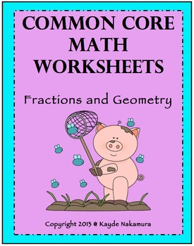 Common Core Math Worksheets - Fractions and Geometry
