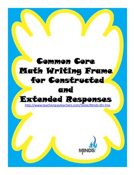 Common Core Math Writing Frame for Constructed  and Extended Responses