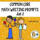 Common Core Math Writing Prompts Set 2
