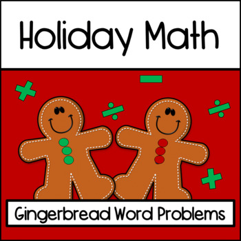 Christmas Math for Third Grade: Gingerbread Problem Solvers