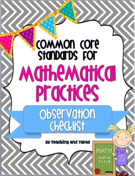 Common Core Mathematical Practices - Observation Checklist (FREEBIE)