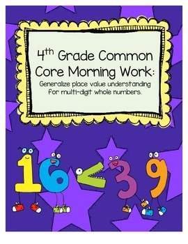 Common Core Mathematics Morning Work (4th Grade) -- Place Value & Rounding