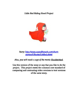 Common Core: Text to Movie-Little Red Riding Hood and Hoodwinked