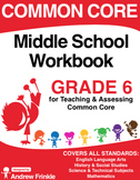 Common Core - Middle School Workbook - Grade 6 - ELA, Math, Social, Science