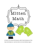 """Mitten Math"" {Common Core Packet for K-1st Grade}"