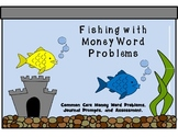 Common Core Money Word Problems, Journal Prompts, and Assessments