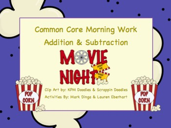 Common Core Morning Work (1st Grade) Movie Math (Addition