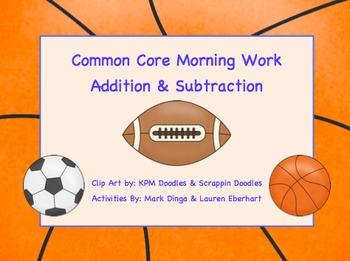 Common Core Morning Work (1st Grade) Sport Math (Addition