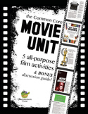 Common Core Movie Unit: 5 All-Purpose Film Activities & BONUS Discussion Guide
