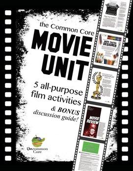 Common Core Movie Unit: 5 All-Purpose Film Activities & BO