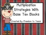 Common Core Multiplication Strategies Using Base Ten Blocks Lesson & Assessments