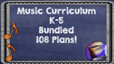 Common Core Music Lesson Plan Bundle Grades K