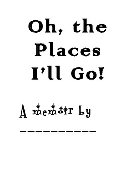 Common Core Narrative Writing Project_Oh The Places You'll Go!
