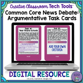 Common Core News Debate: Argumentative Writing Task Cards-