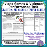 Video Games and Violence: Real-World Argumentative Writing Performance Task