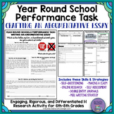 Year-Round Schools!?!: Differentiated Argumentative Writing Performance Task