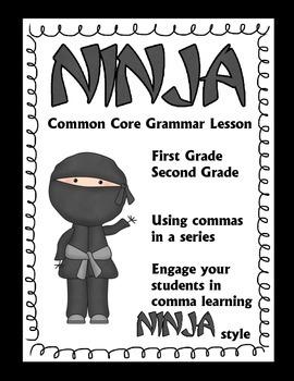 Common Core Ninja Comma Training